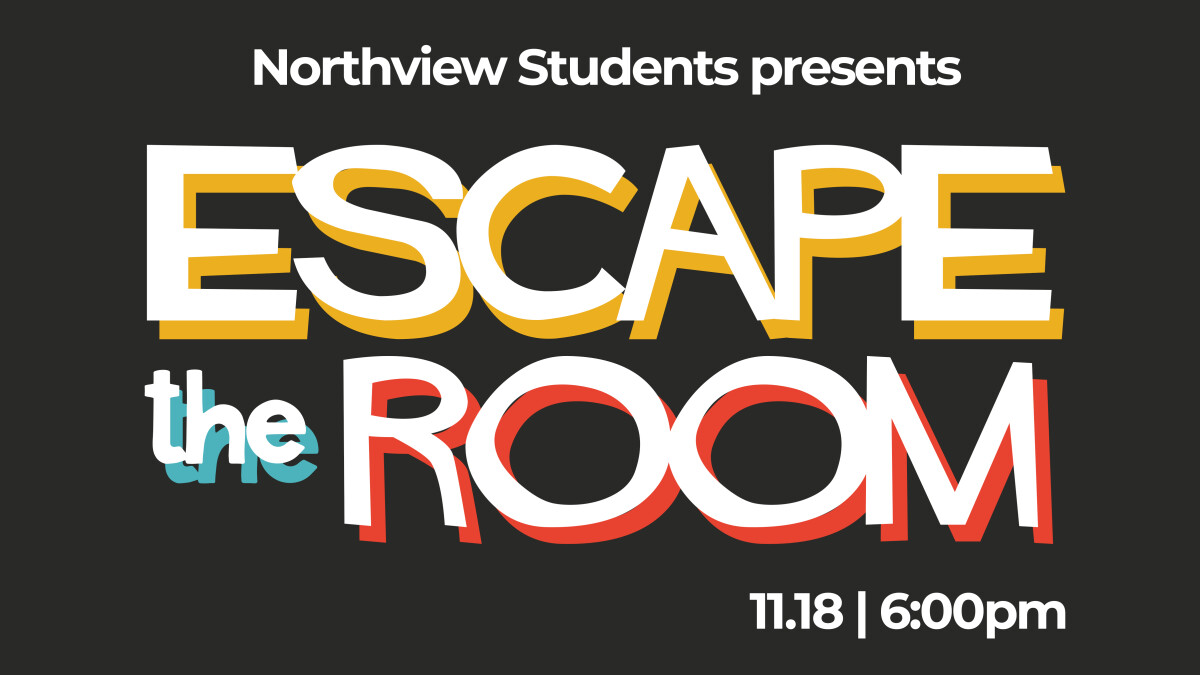 Northview Students - Escape Room
